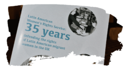 LAWRS About Us Our Story 35 Years Defending the Rights of Latin American migrant women in the UK